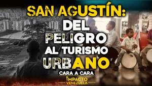 Impacto Venezuela: Barrio San Agustín, del peligro al turismo urbano (Video)